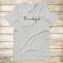 Load image into Gallery viewer, Thankful Tee