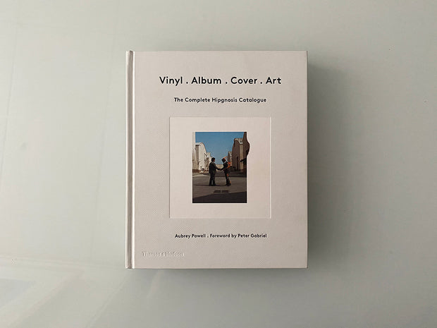 Vinyl. Album. Cover. Art: The Complete Hipgnosis Catalogue