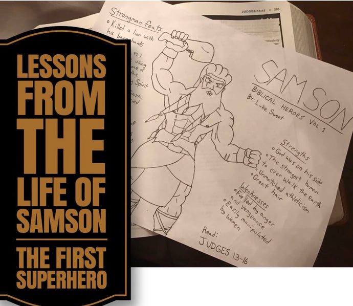 Life Lessons From Samson, The First Superhero