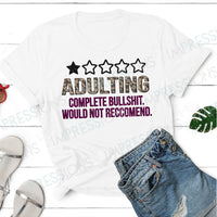 Adulting - Complete Bullshit, Do Not Recommend