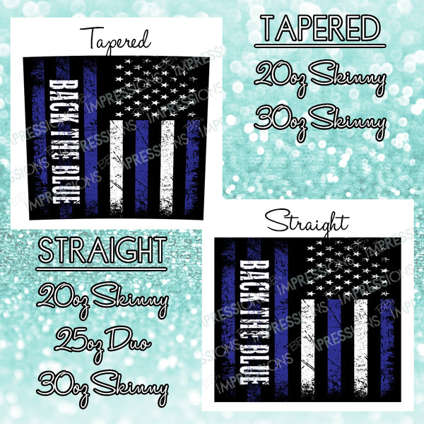 Back The Blue Flag - Tumbler Wrap