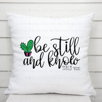 Be Still and Know - Psalm 46:10
