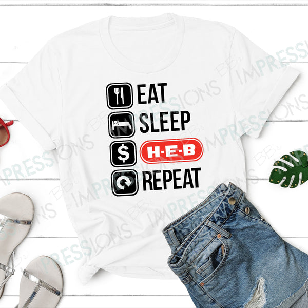 Eat Sleep HEB Repeat