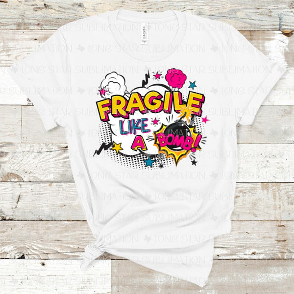 Fragile Like a Bomb - Pink