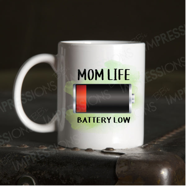 Mom Life - Low Battery