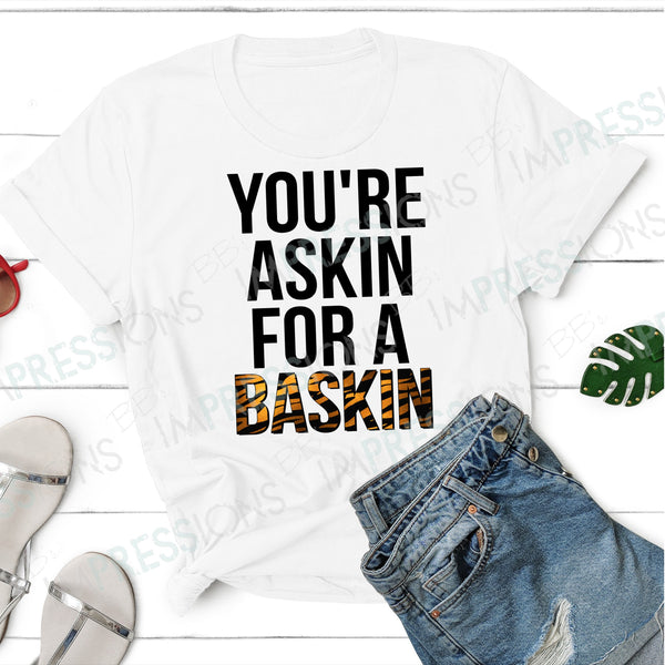 You're Askin' for a Baskin