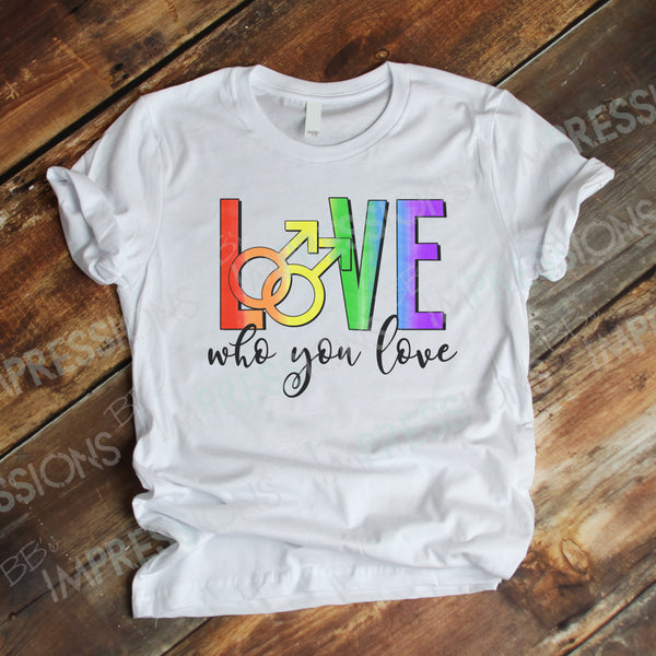 Love Who You Love - Gay