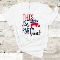 This Is My Party Shirt - Republican
