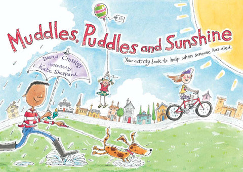 Muddles, Puddles and Sunshine (Hardback)