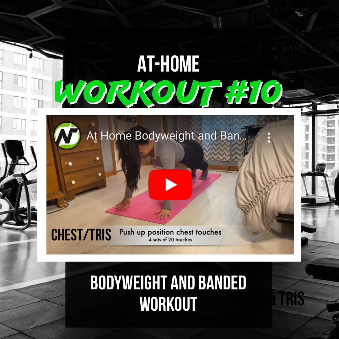 At Home Workout #10 (Chest & Tris)