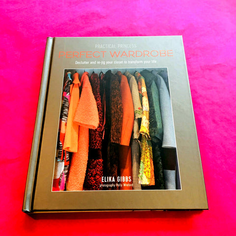 'Perfect Wardrobe' - Elika Gibbs