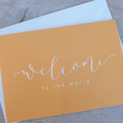 'Welcome to the World' Modern Calligraphy Card