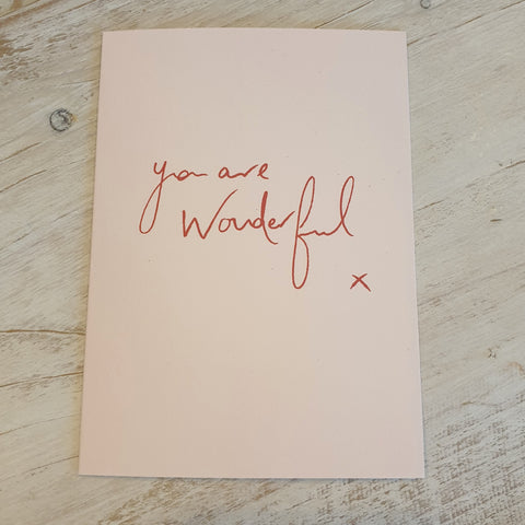 'You are Wonderful' Card