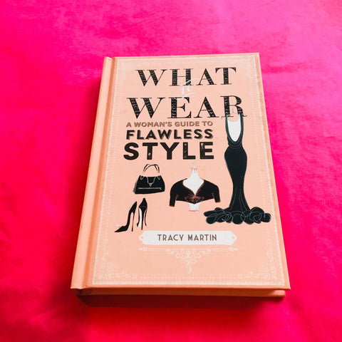 'What to Wear' - Tracy Martin