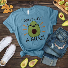 Load image into Gallery viewer, I Don't Give A Guac Tee