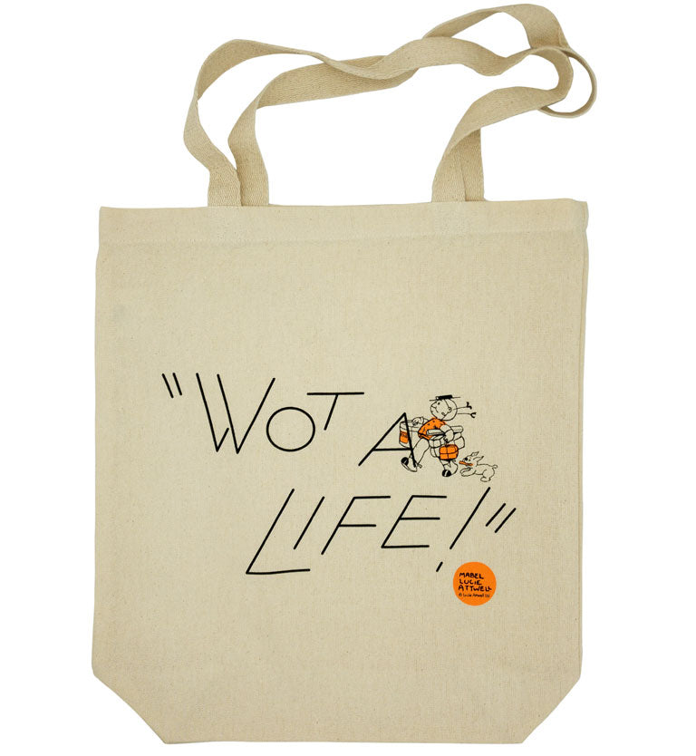 Wot a Life! natural canvas tote bag
