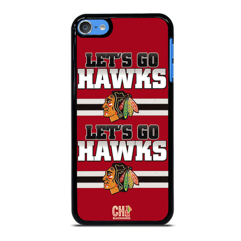 CHICAGO BLACKHAWKS LETS GO iPod Touch 7 Case Cover