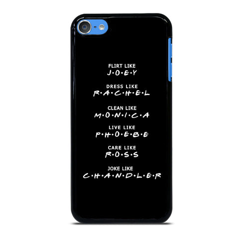 FRIENDS TV SERIES QUOTES iPod Touch 7 Case Cover