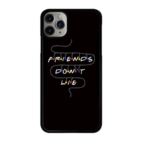 FRIENDS DON'T LIE LIGHTS 2 iPhone 11 Pro Max Case Cover