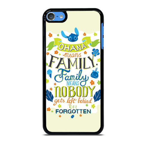 OHANA MEANS FAMILY iPod Touch 7 Case Cover