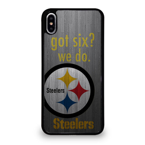 PITTSBURGH STEELERS GOT SIX iPhone XS Max Case Cover