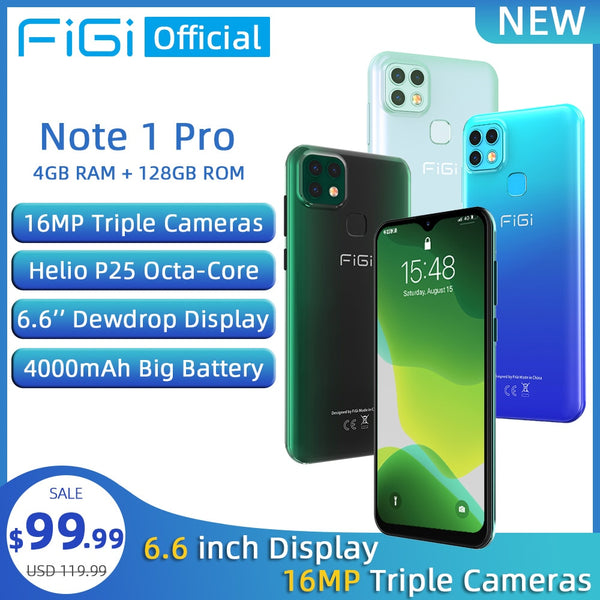 FIGI Note 1 pro Smartphone 6.6'' Display 4000mAh Battery Helio P25 Octa Core 4GB 128GB Mobile phone 16MP Triple Camera Telephone
