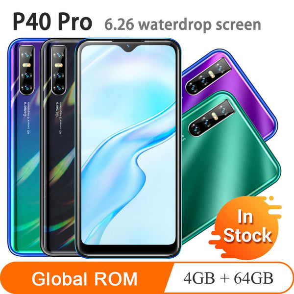 2020 Global Version P40 Pro Quad Core smartphones android 4GBRAM+64GBROM 13MP Mobile Phones 6.26' Waterdrop Celular Smartphones