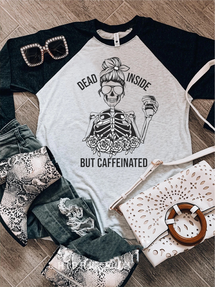 Dead But Caffeinated Baseball Tee