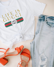 Life Is Gucci Graphic Tee