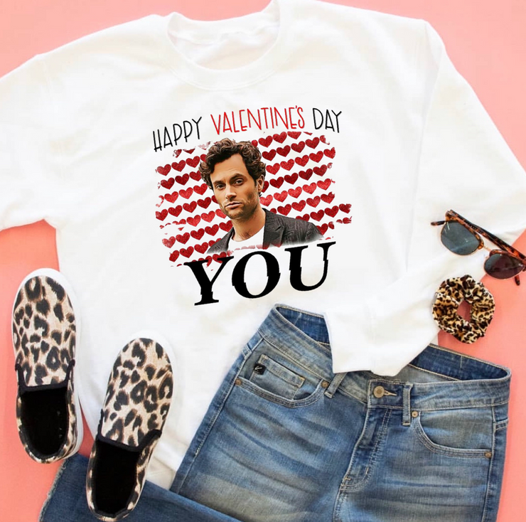 Happy Valentines You Sweatshirt