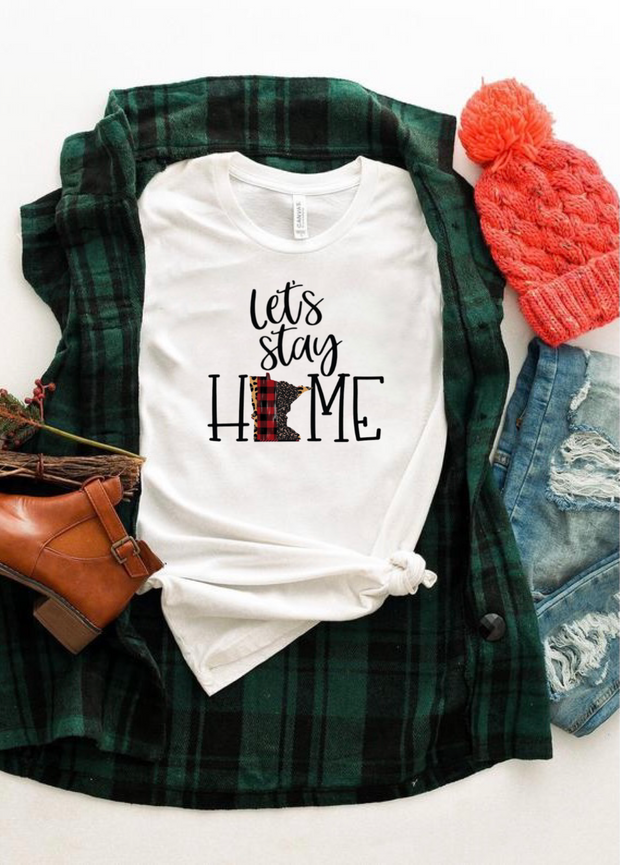 Let's Stay Home Graphic Tee