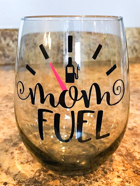 Mom Fuel Wine Glass