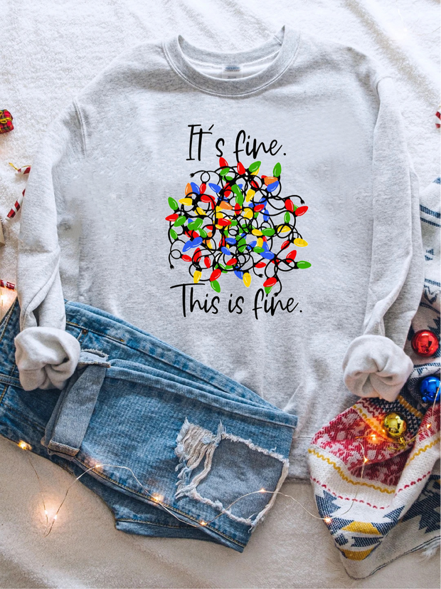 It's Fine This Is Fine Sweatshirt