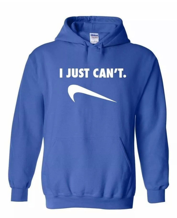 I Just Can't Graphic Hoodie