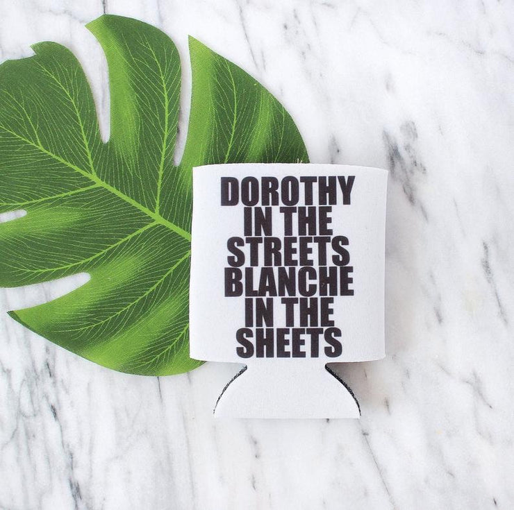 Dorthy in the sheets Blanche in the sheets can Koozie (white)