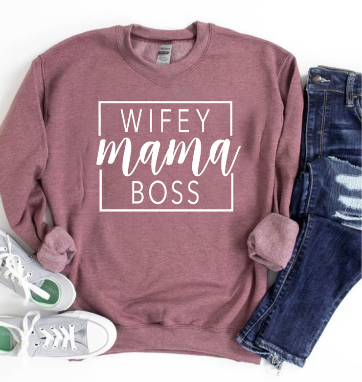 Wifey Mama Boss Graphic Sweatshirt