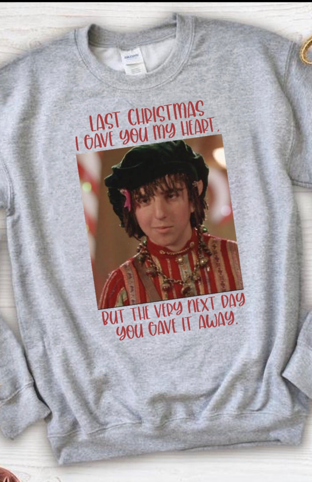 Last Christmas Sweatshirt