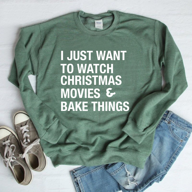 Christmas Movies & Bake Things Sweatshirt