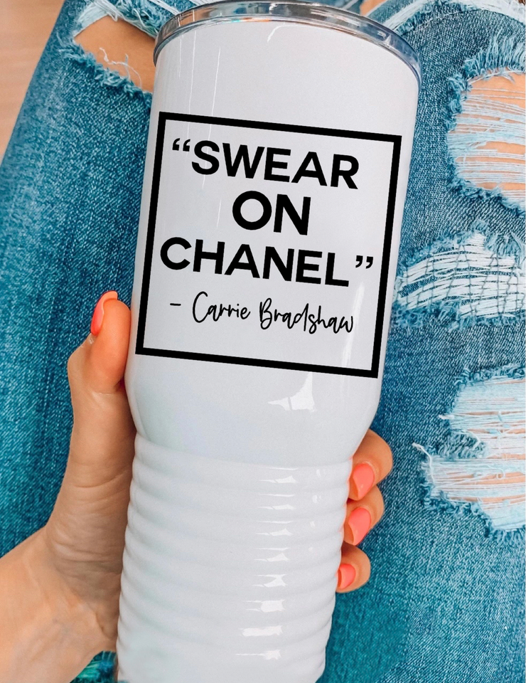 Swear On Chanel Tumbler