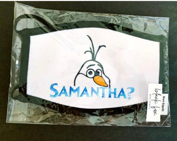 Samantha? Olaf Face Mask