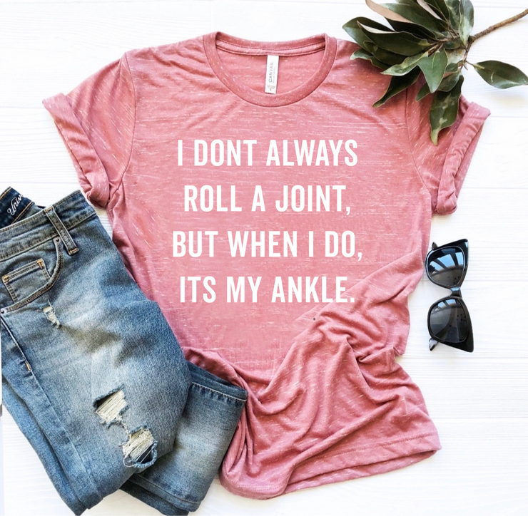 I don't always roll a joint marble graphic tee