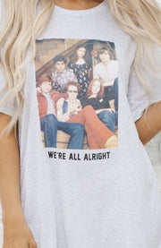 We're All Alright Graphic Tee