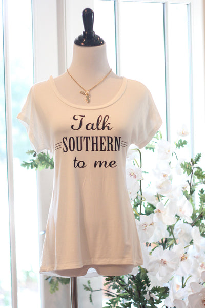 Talk Southern To Me Tee