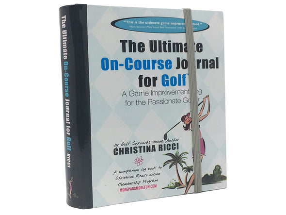 The Ultimate Game Improvement Golf Journal