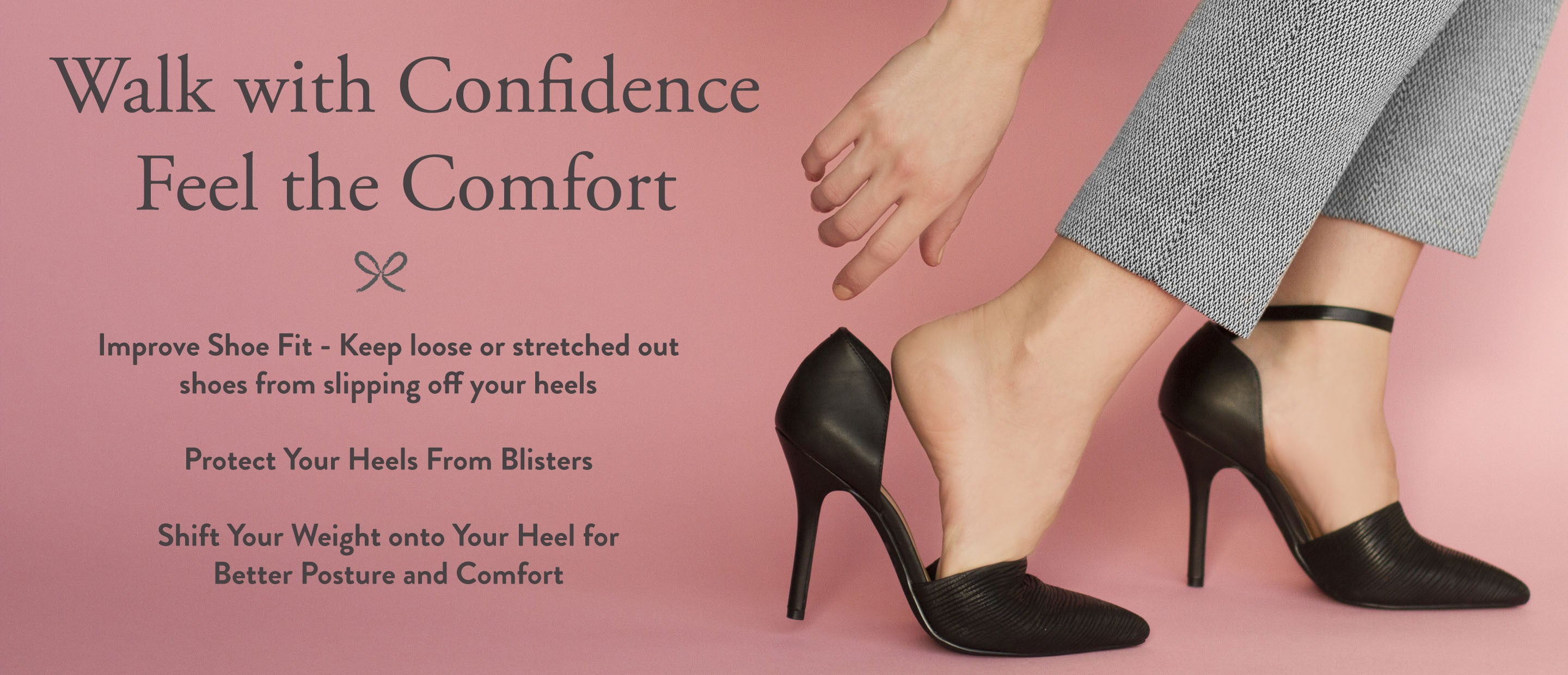 Attachable ankle straps Improve Shoe Fit - Keep loose or stretched out shoes from slipping off your heels  Protect Your Heels From Blisters, Shift Your Weight onto Your Heel for Better Posture and Comfort