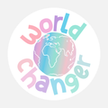 3x3 World Changer Round Sticker