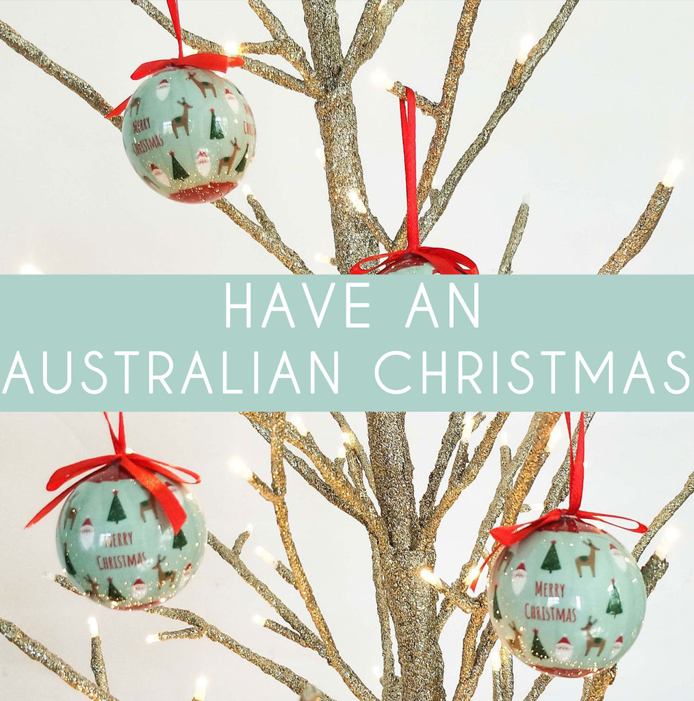 Decorations for an Aussie Christmas!