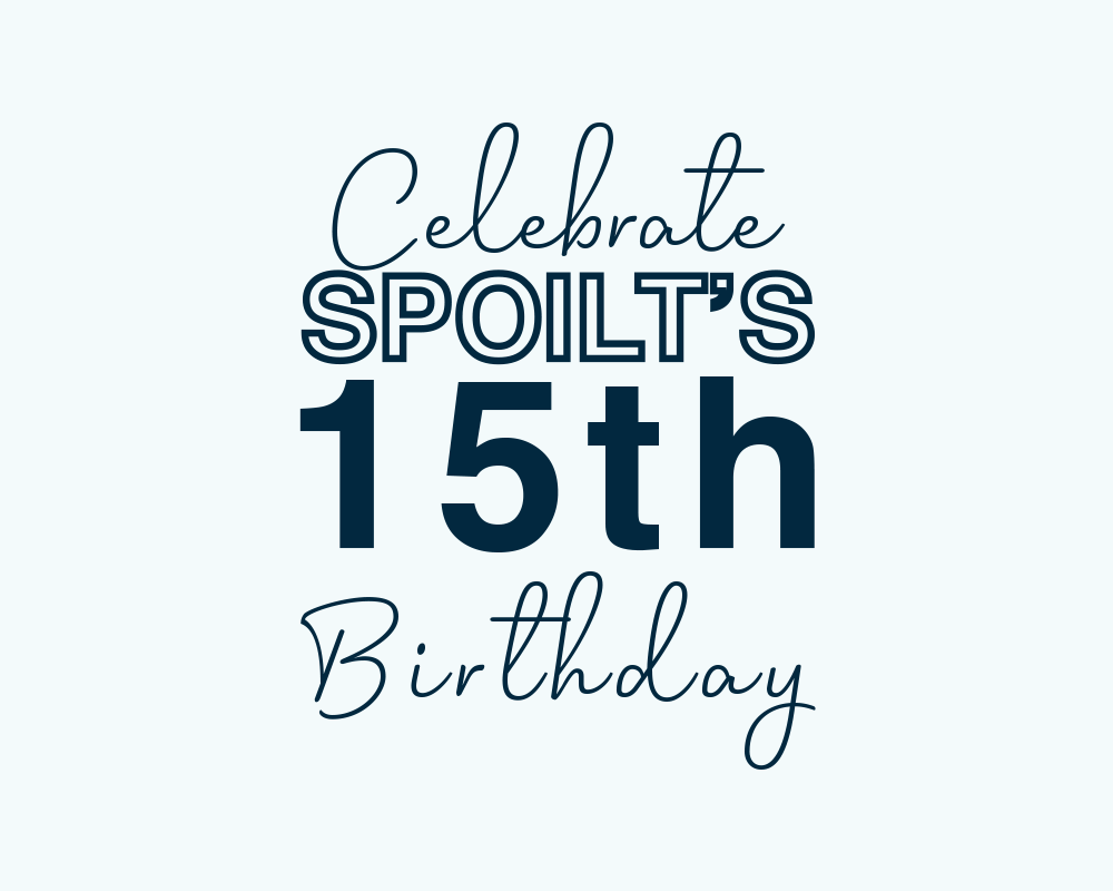 Happy 15th Birthday Spoilt!