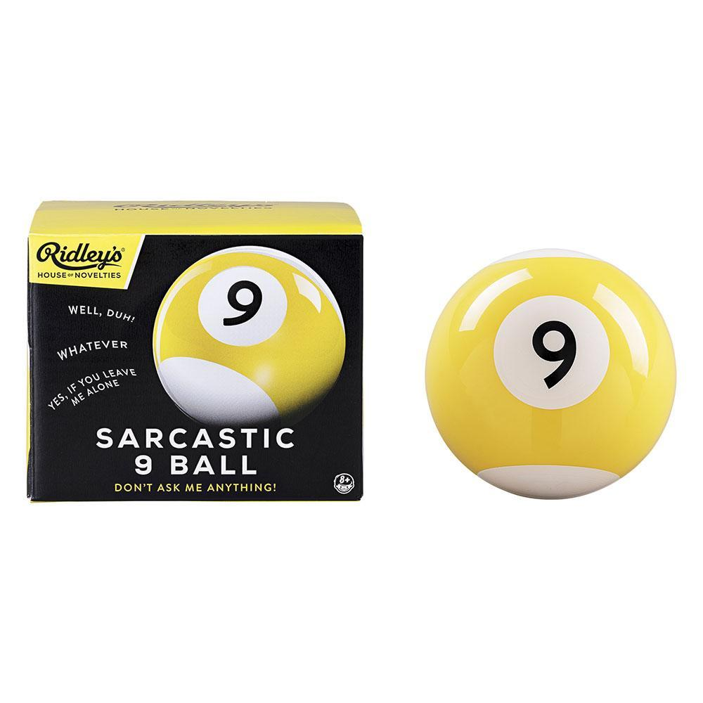 Sarcastic 9 Ball by Ridley's