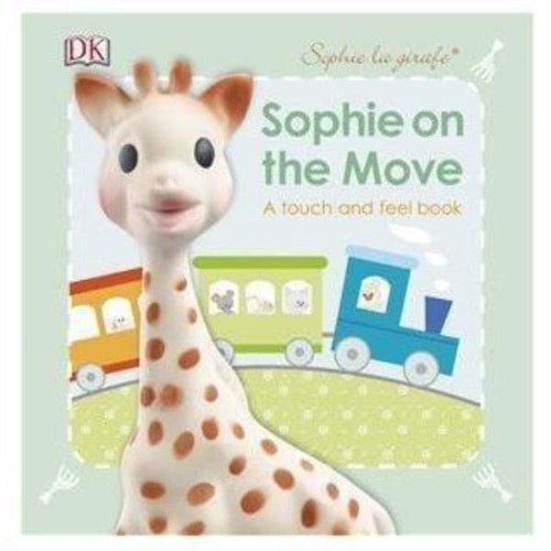 Sophie The Giraffe On The Move Book